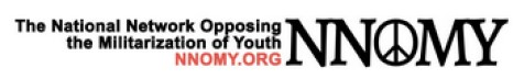 The National Network Opposing the Militarization of Youth Blog (NNOMY)